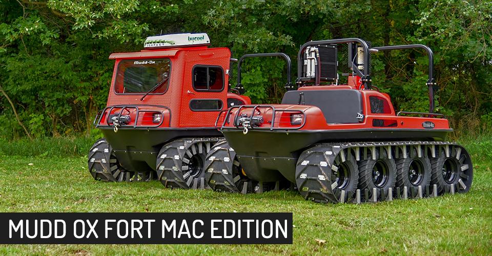 Mudd-Ox Fort Mac Edition Ultra & All Terrain Vehicle | Max ...